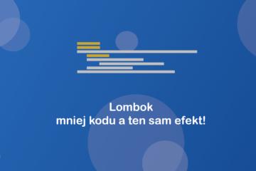 Lombok – mniej kodu a ten sam efekt!